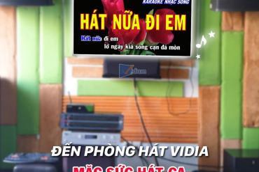 Phòng Karaoke VIP Của Vidia - Nơi Có Dàn Karaoke Hay Nhất