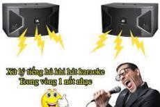 Phương Pháp Đơn Giản Hạn Chế Hú Rít Cho Dàn karaoke Gia Đình
