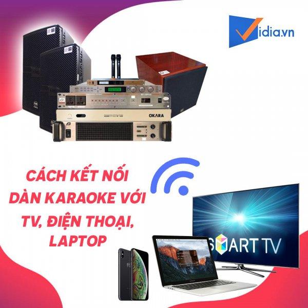 ket-noi-dan-karaoke-voi-tv-dt-laptop