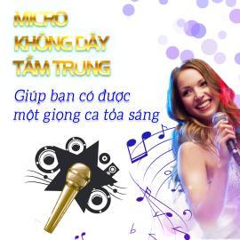 Micro Karaoke Không Dây Tầm Trung