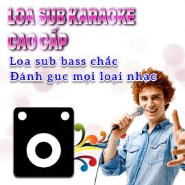 Sub Karaoke Cao Cấp