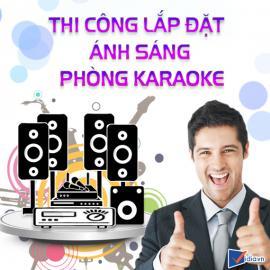 Thi Công Lắp Đặt Ánh Sáng Phòng Karaoke