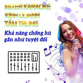 Mixer Kinh Doanh Tầm Trung