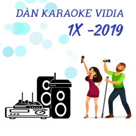 Dàn Karaoke Vidia - 1X - 2019