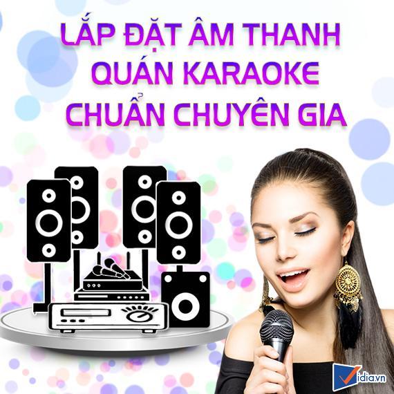 Lắp Đặt Âm Thanh Quán Karaoke Chuẩn Chuyên Gia
