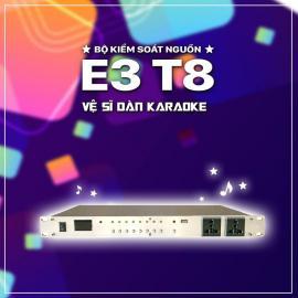 Bộ Kiểm Soát Nguồn E3 T8 - Thiết Bị Bảo Vệ Nguồn Điện Dưới 3 Triệu
