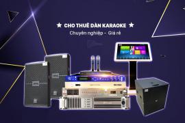 Dịch Vụ Cho Thuê Dàn Karaoke Chuyên Nghiệp - Giá Rẻ Tại TPHCM