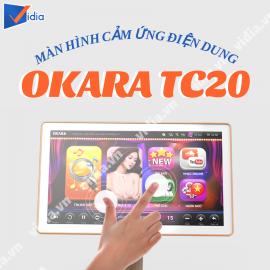 MÀN HÌNH CẢM ỨNG ĐIỆN DUNG OKARA TC20