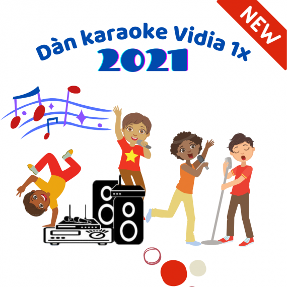 Dàn Karaoke Vidia 1X - 2021