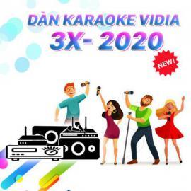Dàn Karaoke Vidia - 3X - 2020
