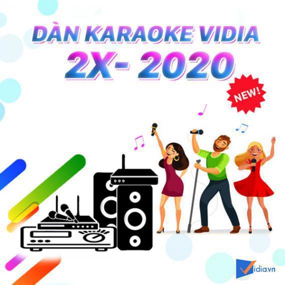 Dàn Karaoke Vidia 2X - 2020