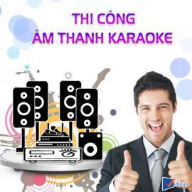 Thi Công Âm Thanh Karaoke