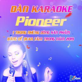 Dàn Karaoke Pioneer