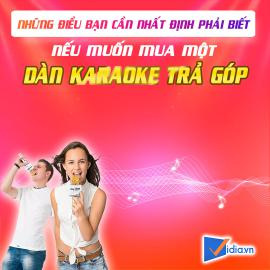 Dàn Karaoke Trả Góp