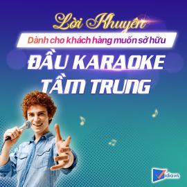 Đầu Karaoke Tầm Trung Bán Chạy - Vidia - 2020