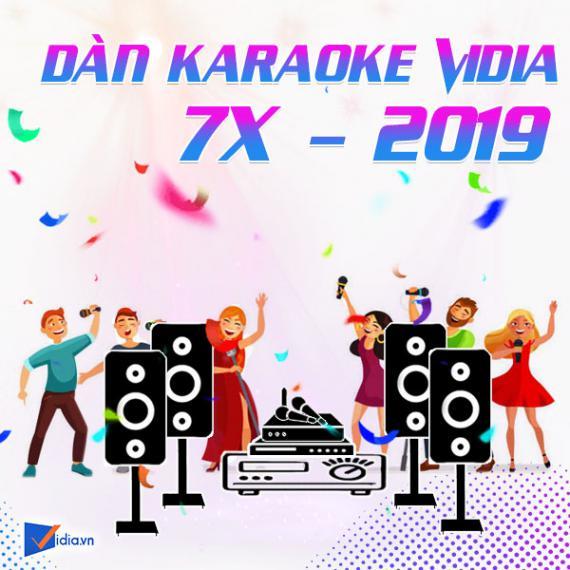 Dàn Karaoke Vidia - 7X - 2020