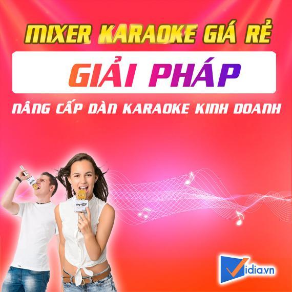 Mixer Số Karaoke Giá Rẻ Bán Chạy Vidia - 2020