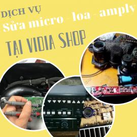 Dịch Vụ Sửa Loa - Sửa Amply - Sửa Micro Số Một Tại Vidia Shop