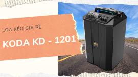 Loa Kéo Giá Rẻ Koda KD-1201 - Loa Kéo Giá Rẻ Gắn Được Ghita