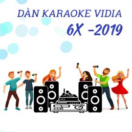 Dàn Karaoke Vidia - 6X - 2019