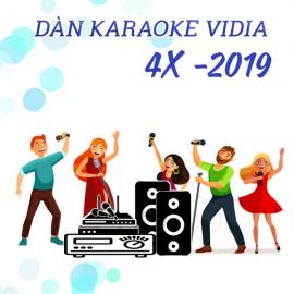 Dàn Karaoke Vidia - 4X - 2019