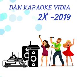 Dàn Karaoke Vidia - 2X - 2019
