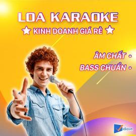 Loa Karaoke Kinh Doanh Giá Rẻ Bán Chạy - Vidia -2019