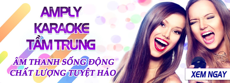Amply Karaoke Tầm Trung